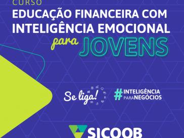 SICOOB UNIÃO CENTRO-OESTE DISPONIBILIZA CURSO DE EDUCAÇÃO FINANCEIRA PARA JOVENS